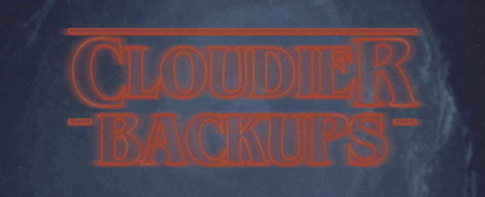 Cloudier_Backups.png