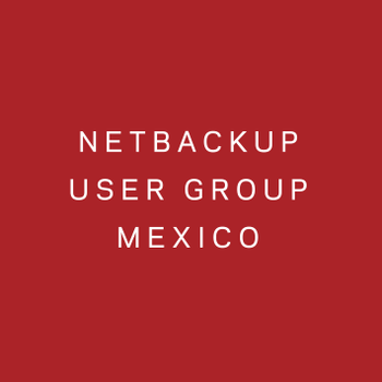 NetBackup User Group Mexico & Multi-Country